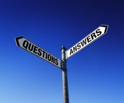 Have Questions? Need Answers? Keep reading...